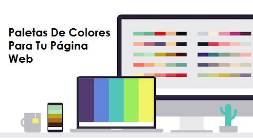 Paletas De Colores Para Tu Página Web